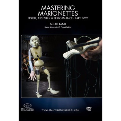 DVD Scott Land : Mastering Marionettes Part 2 - Finish, Assembly & Performance