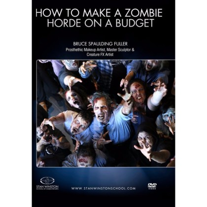 DVD Bruce Spaulding Fuller : How To Make A Zombie Horde on a Budget