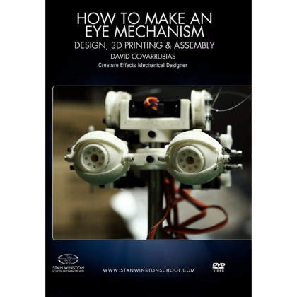 DVD David Covarrubias : How To Make An Eye Mech - Design, 3D Print & Assembly